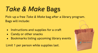 Take and Make Bags available after every program